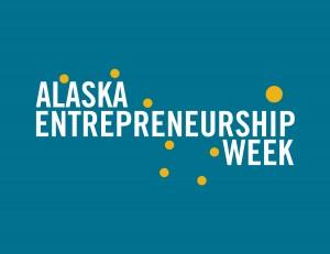 Alaska Entrepreneurship Week