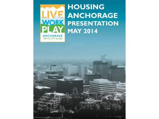 Housing Anchorage Presentation: May 2014