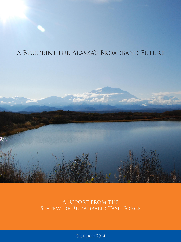 A Blueprint for Alaska's Broadband Future