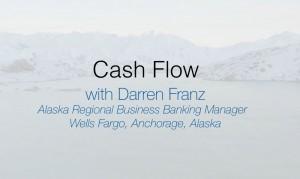Cash Flow Darren Franz Where to Startup